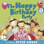 The Happy Birthday Party  as told by Peter Andre