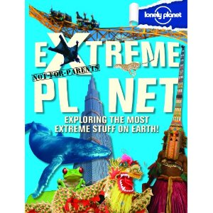 lonely planet, not for parents. extreme planet book